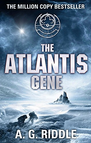 The Atlantis Gene (The Atlantis Trilogy) por A.G. Riddle