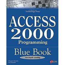 Access 2000 Programming Blue Book