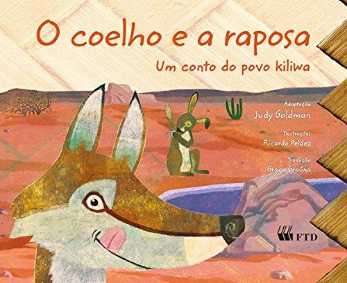 O coelho e a raposa: Um conto do povo kiliwa