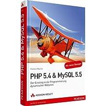 PHP 5.4 & MySQL 5.5: Der Einstieg in die Programmierung dynamischer Websites (Open Source Library) by Florence Maurice (2012-06-01)