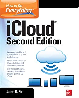 How to Do Everything: iCloud, Second Edition by [Rich, Jason R.]