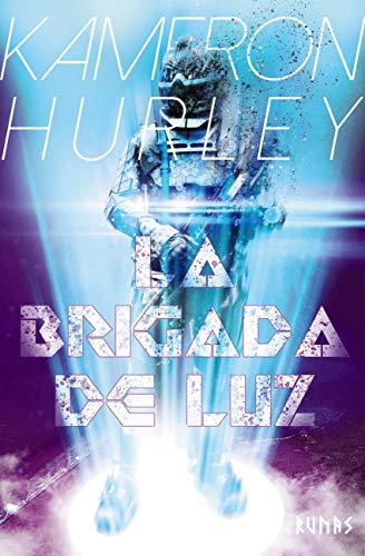 La Brigada de Luz (Runas) eBook: Hurley, Kameron, Cervera, Natalia ...
