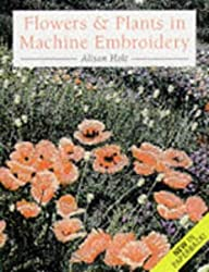 Flowers and Plants in Machine Embroidery