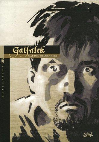 Galfalek, Tome 4 : Le Crépuscule des rois : Edition Noir et Blanc