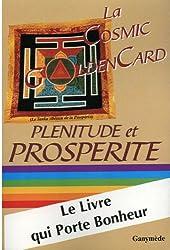 LA COSMIC GOLDEN CARD ; PLENITUDE ET PROSPERITE