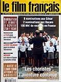 FILM FRANCAIS (LE) [No 3082] du 28/01/2005 - EVENEMENT - BARRATIER ET JEUNET SE DISPUTENT CESAR ET OSCARS - FINANCEMENT - LA FICAM PLAIDE POUR UN CREDIT D'IMPOT INTERNATIONAL - FESTIVAL - LA FIEVRE THAILANDAISE GAGNE LES ACHETEURS INTERNATIONAUX - EN