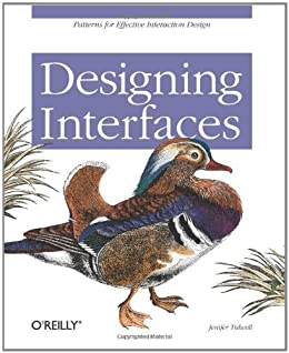Designing Interfaces: Patterns for Effective Interaction Design by [Tidwell, Jenifer]