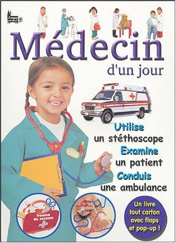 Médecin d'un jour