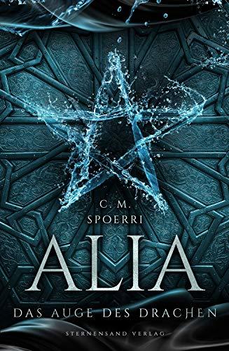 Alia (Band 4): Das Auge des Drachen