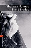 Sherlock Holmes Short Stories, Oxford Bookworms Library: 700 Headwords