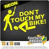 Dont touch my Bike! 15 x 10 cm IN 15 FARBEN - Neon + Chrom! Sticker Aufkleber
