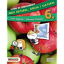 Medi natural, social i cultural 6è CS. Llibre de coneixements (ed. 2015) (Materials Educatius - Cicle Superior - Coneixement Del Medi Social I Cultural) - 9788448935399