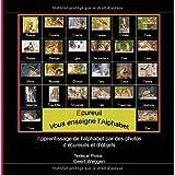 Ecureuil Vous enseigne l?Alphabet: Apprentissage de l'alphabet par des photos d'écureuils et d'objets