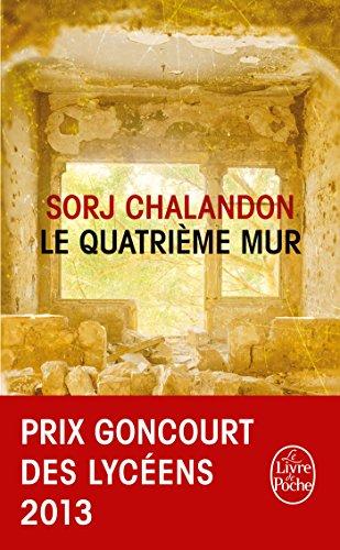 le-quatrieme-mur-roman-prix-goncourt-des-lyceens-2013-et-choix-des-libraires-2015