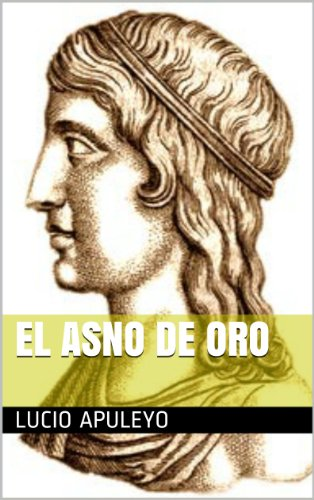 El asno de oro por Lucio Apuleyo