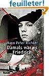 Damals War Es Fredrich