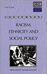 Racism, Ethnicity and Social Policy (Contemporary Social Policy)