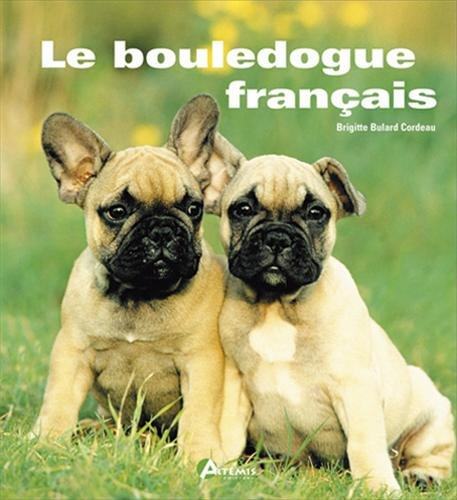 Le Bouledogue français par Collectif