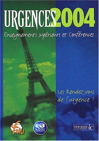 Urgences 2004 : Enseignements supérieurs et conférences