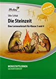 Die Steinzeit (Set): Grundschule, Sachunterricht, Klasse 3-4 - Silke Schlak