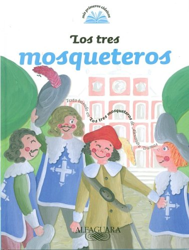 los-tres-mosqueteros-the-three-musketeers-mis-primeros-clasicos