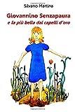 Giovannino Senzapaura E La Piu' Bella Dai Capelli D'oro