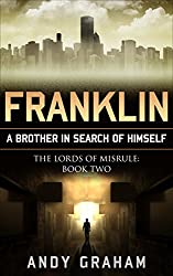 FRANKLIN: A brother in search of himself (The Lords of Misrule Book 2)