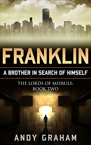 franklin-a-brother-in-search-of-himself-the-lords-of-misrule-book-2