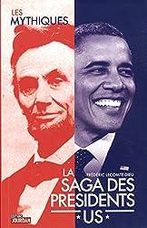 SAGA DES PRESIDENTS AMERICAINS
