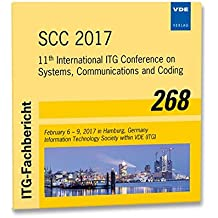ITG-Fb. 268: SCC 2017: 11th International ITG Conference on Systems, Communications and Coding February 6 - 9, 2017 in Hamburg, Germany