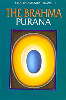 Brahma Purana (Great Epics of India: Puranas Book 1) by [Debroy, Bibek, Debroy, Dipavali]