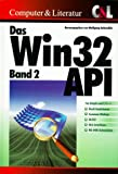 Das Win32 API, Bd.2, Shell32, ComDlg32, OLE32, OLE-Interfaces, MS-DOS-Extensions in Windows 95