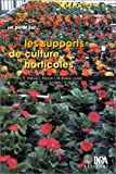 Les supports de culture horticoles