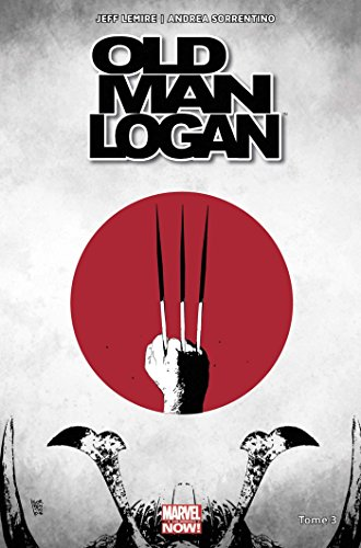Old man Logan All-new All-different T03