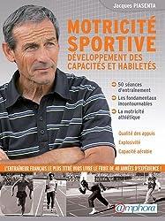 Motricite sportive - développement des capacités et des habiletés