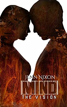 MIND: The Vision (The MIND Series Book 5) by [Nixon, Jenn]