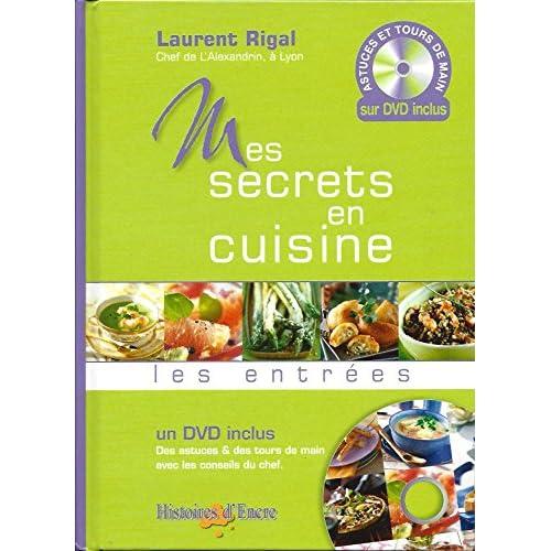 Mes Secrets En Cuisine - Les Entrées + DVD inclus