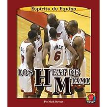 Los Heat de Miami (Espiritu De Equipo/Team Spirit)