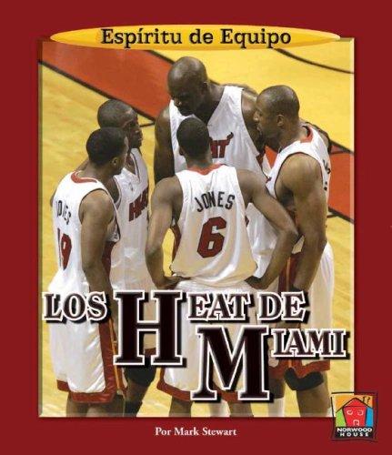 Los Heat de Miami (Espiritu De Equipo / Team Spirit)