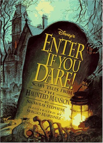 Disney's Enter If You Dare!: Scary Tales from the Haunted Mansion