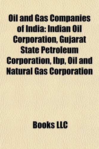 oil-and-gas-companies-of-india-indian-oil-corporation-gujarat-state-petroleum-corporation-ibp-oil-an