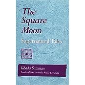 Square Moon: Supernatural Tails: Supernatural Tales (Arabic Translation Award)