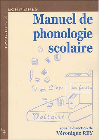 Manuel de phonologie scolaire (Langues et écritures)