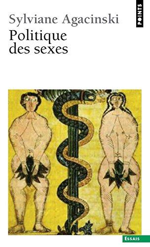 Politique des sexes. Précédé de Mise au point sur par Sylviane Agacinski
