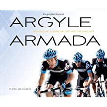Argyle Armada: Behind the Scenes of the Pro Cycling Life
