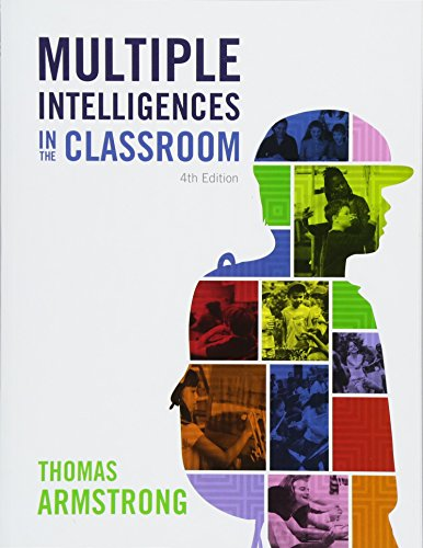 Multiple Intelligences in the Classroom, 4th Edition por Thomas Armstrong