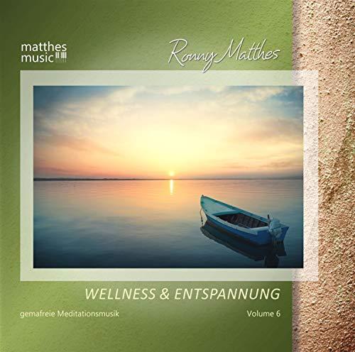 Wellness & Entspannung,Vol.6 (Entspannungsmusik)