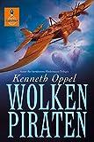 'Wolkenpiraten: Roman (Gulliver)' von Kenneth Oppel