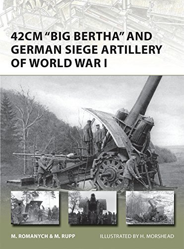 42cm 'Big Bertha' and German Siege Artillery of World War I (New Vanguard) by Marc Romanych (2014-01-21)