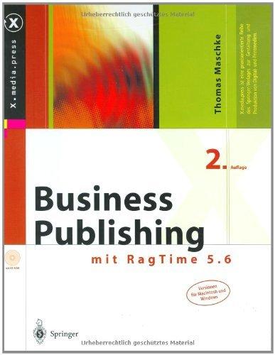 Business Publishing: mit RagTime 5.6 (X.media.press) (German Edition) par Thomas Maschke